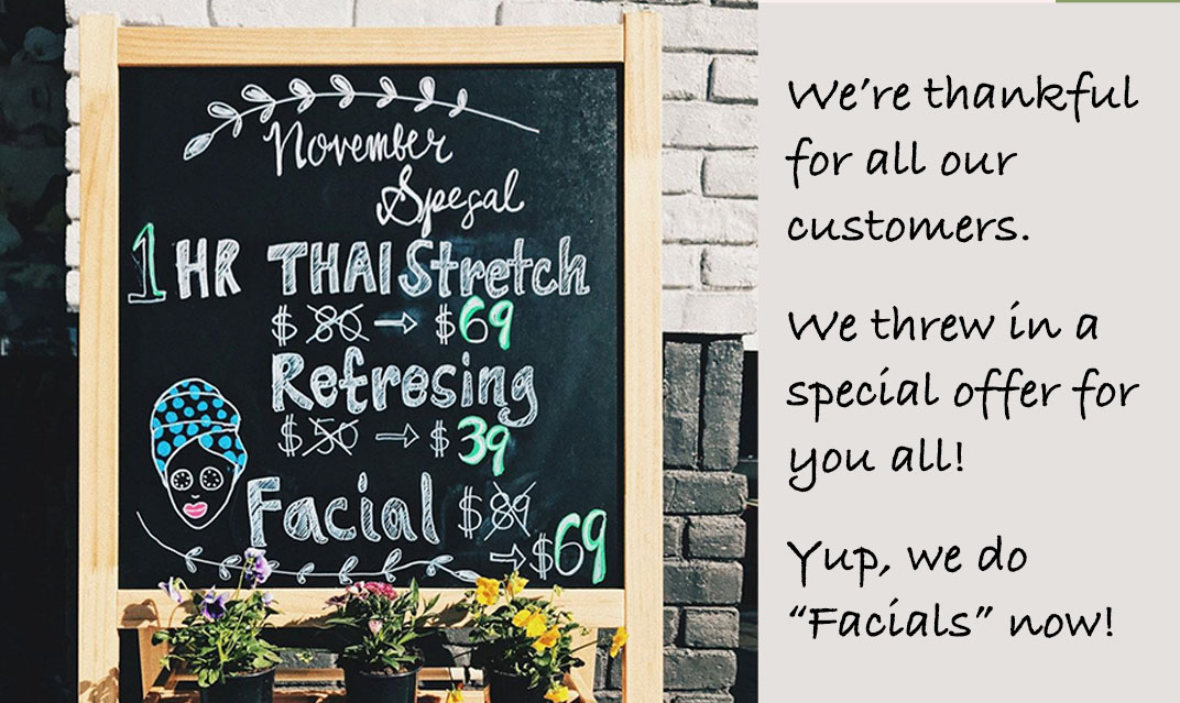 November 2019 Specials. We're thankful for all our customers. We threw in a special offer for you all! Yup, we do facials now!